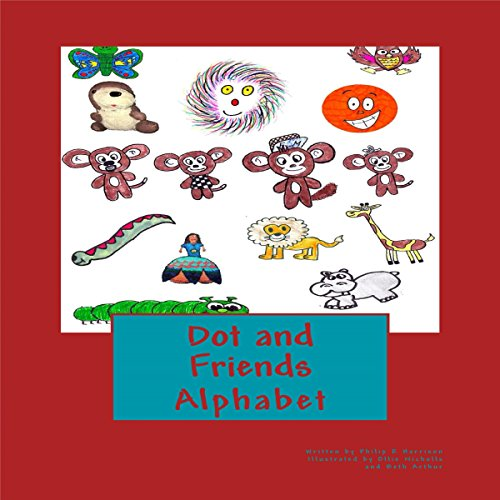 Dot and Friends Alphabet audiobook cover art