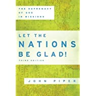 Let the Nations Be Glad! **ISBN: 9780801026133**
