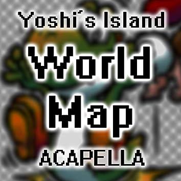 "World Map (A Cappella) [From ""Super Mario World 2: Yoshi's Island""]"