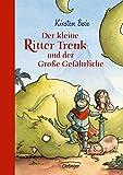 Der kleine Ritter Trenk: und der Große Gefährliche