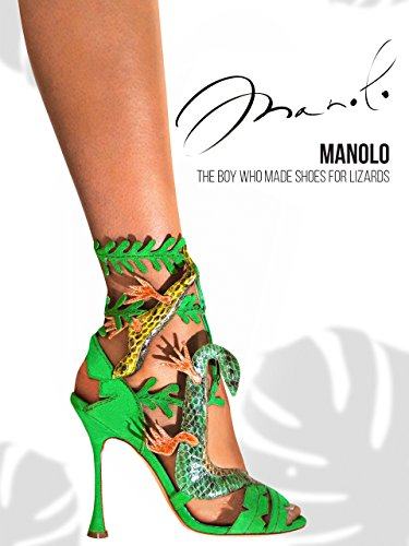 Manolo: The Boy Who Made Shoes f...