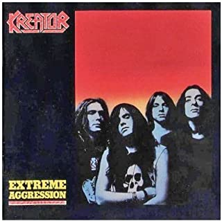 Extreme Aggression by Kreator