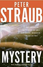 Mystery (Blue Rose Trilogy) by Peter Straub (2010-01-12)