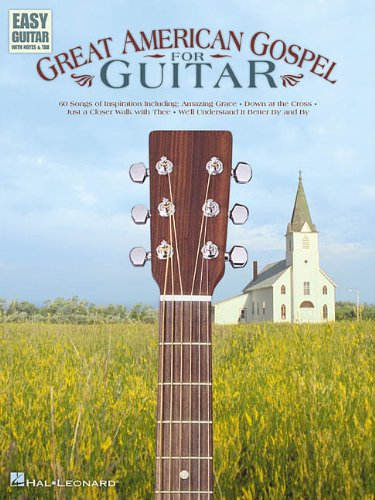 Great American Gospel for Guitar (Easy Guitar with Notes & Tab)
