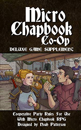 Micro Chapbook Co-Op: Cooperative Party Rules for Micro Chapbook RPG