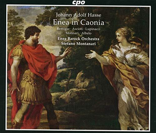 Johann Adolf Hasse : Enea in Caonia. Remigio, Ascioti, Albelo, Lupinacci, Molinari,...