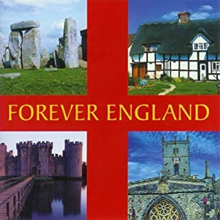 Forever England: a Musical Journey Around the Coun