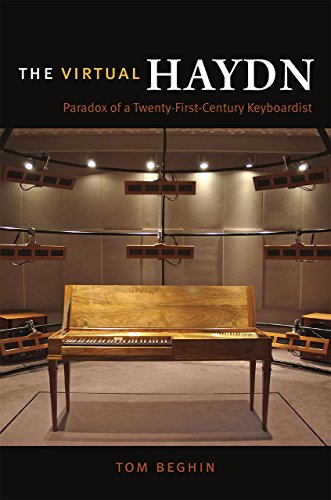 The Virtual Haydn: Paradox of a Twenty-First-Century Keyboardist