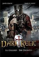 Dark Relic - Sir Gregory The Crusader