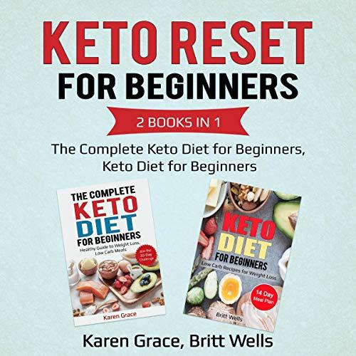 Keto Reset for Beginners, 2 Books in 1 audiobook cover art