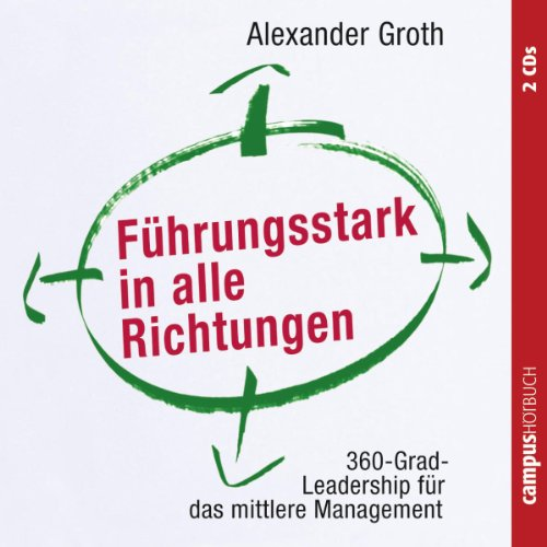 Führungsstark in alle Richtungen audiobook cover art