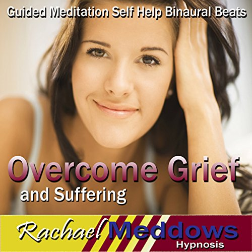Overcome Grief and Suffering Hypnosis audiobook cover art