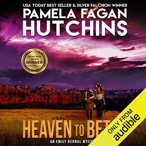 Heaven to Betsy (What Doesn't Kill You, #5) Audiobook By Pamela Fagan Hutchins cover art