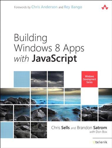 Building Windows 8 Apps with JavaScript (Microsoft Windows Development Series) (English Edition)