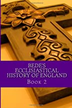 Bede's Ecclesiastical History of England: Book 2