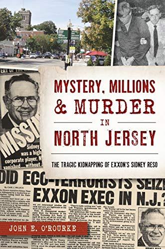 Mystery, Millions & Murder in North Jersey (True Crime)