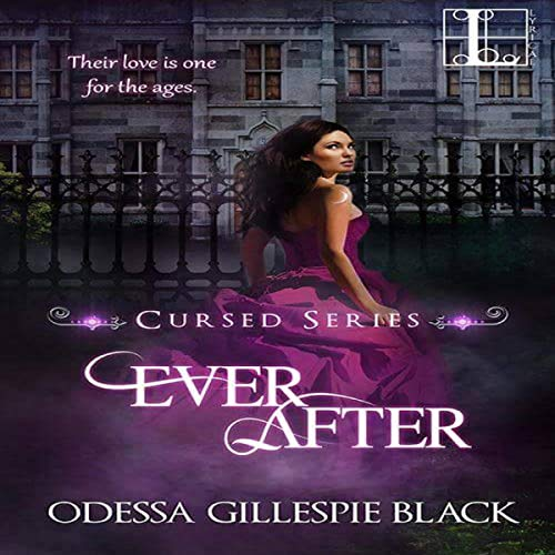Ever After                   By:                                                                                                                                 Odessa Gillespie Black                               Narrated by:                                                                                                                                 Shaina Summerville                      Length: 8 hrs and 27 mins     5 ratings     Overall 5.0