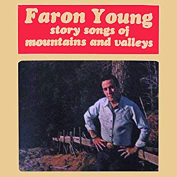 Story Songs Of Mountains And Valleys