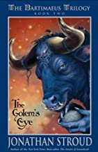 The Golem's Eye: The Bartimaeus Trilogy, Book 2