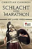 Der Lange Krieg: Schlacht von Marathon (Die Perserkriege 2) (German Edition)