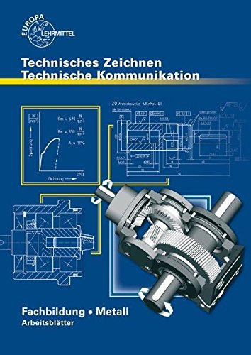 Technische Kommunikation Fachbildung Arbeitsblätter / Arbeitsblätter zu 13411