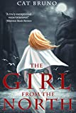 The Girl from the North by Cat Bruno