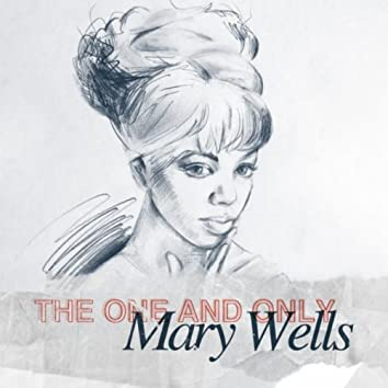 The One And Only - Mary Wells