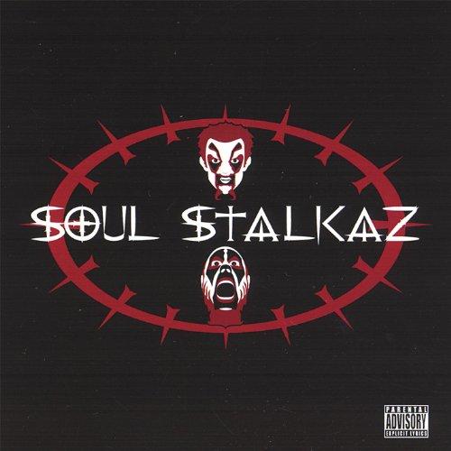 Soul Stalkaz [Explicit]