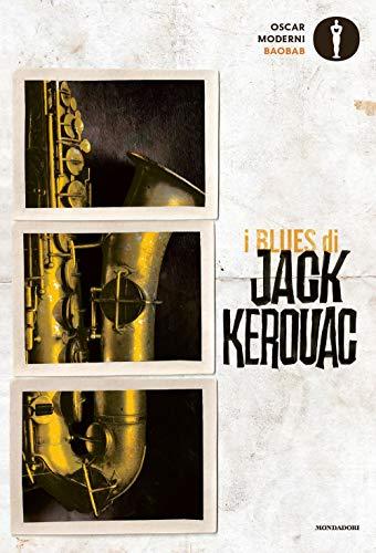 I blues di Jack Kerouac