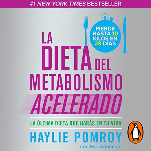 La dieta del metabolismo acelerado [The Accelerated Metabolism Diet] cover art