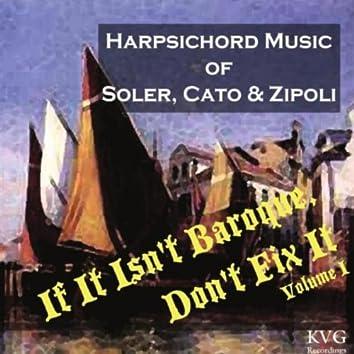 If It Isn't Baroque, Don't Fix It, Vol. I