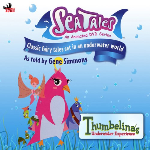 Sea Tales: Thumbelina's Underwater Experience audiobook cover art