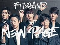 Ftisland - New Page (Type A) (CD+DVD) [Japan LTD CD] WPZL-30846 by Ftisland