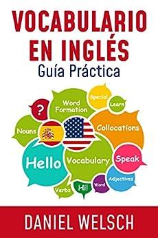Vocabulario en Inglés: Guía Práctica PDF EPUB Gratis descargar completo