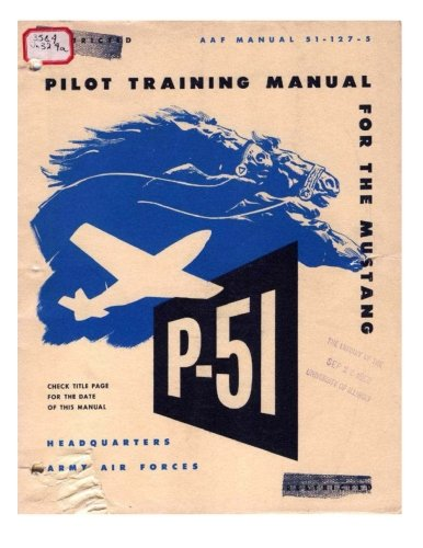 Pilot manual for the P-51 Mustang pursuit airplane