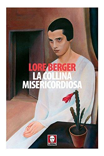 La collina misericordiosa: Una storia contro Thomas (Italian Edition)