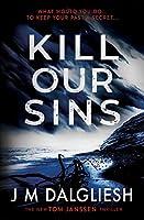Kill Our Sins (Hidden Norfolk)