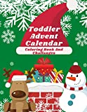 Toddler Advent Calendar Coloring Book and Christmas Challanges: Countdown to Christmas Advent Calendar For Kids 2020 | Gifr for Christmas | Numbered ... | Activities for Children Preschoolers |