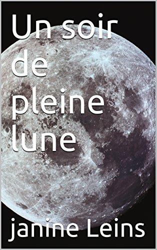 Un soir de pleine lune (French Edition)