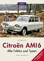 Citroën Ami 6: Alle Fakten und Typen