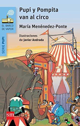 Pupi y Pompita en el circo (El Barco de Vapor Azul)