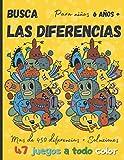 Busca las diferencias para niños 6 años +: 47 juegos a todo color, más de 450 diferencias + soluciones - idea del regalo