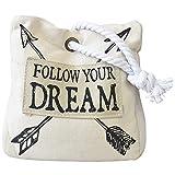 Home Line Sujetapuertas Decorativo Beige Textil 1,5 kg. Diseño de Saco con Estilo Original/Moderno, Follow Your Dream 16x8x16cm
