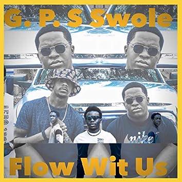 Flow Wit Us
