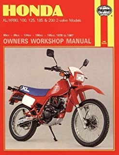 Honda XL/XR80, 100, 125, 185 and 200 2 Valve Models, 1978-87 Owner's Workshop Manual (Motorcycle Manuals) by Rogers, Chris published by Haynes Manuals Inc (1988)