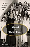 Ahead of Their Time: The Story of the Omaha DePorres Club (English Edition)