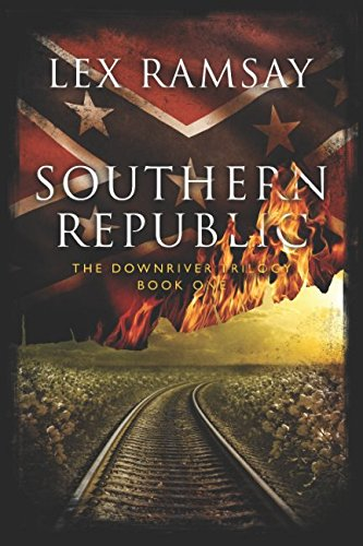Southern Republic (The Downriver Trilogy)