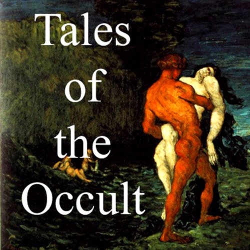 Tales of the Occult                   By:                                                                                                                                 Arthur Machen,                                                                                        Sir Arthur Quiller-Couch,                                                                                        Robert Chambers                           Length: 9 hrs and 30 mins     64 ratings     Overall 3.2