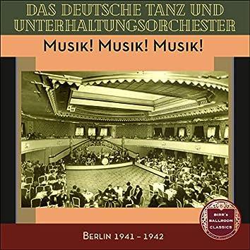 Musik! Musik! Musik! (Recordings Berlin 1941 - 1942)