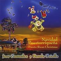 Navidad Puertorriquena by Jose Gonzalez & Banda Criolla